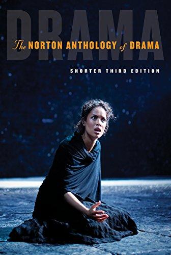 The Norton Anthology of Drama: Shorter Edition PDF Books