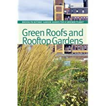 Green Roofs and Rooftop Gardens (BBG Guides for a Greener Planet) by Beth  Hanson a1ee02ce464d