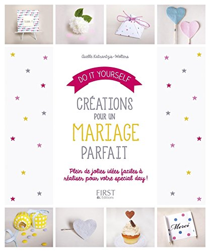 Do It Yourself : Crations pour un mariage de rve