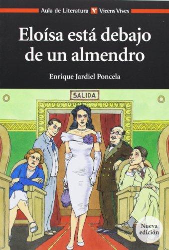 Eloisa Esta Debajo De Un... N/E (Aula de Literatura) - 9788468212722 por Enrique Jardiel Poncela