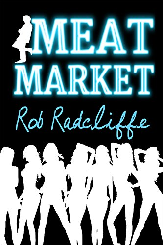 ebook: MEAT MARKET (The Meat Market series Book 1) (B00TQE7NHE)