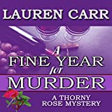 A Fine Year for Murder: A Thorny Rose Mystery, Book 2