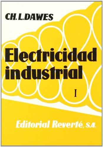 Electricidad industrial. Vol. II. (imp. dig.) por Chester L. Dawes