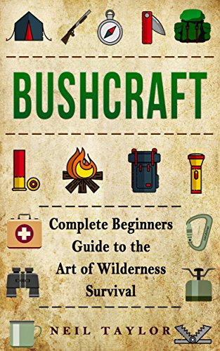 bushcraft-bushcraft-complete-begginers-guide-to-the-art-of-wilderness-survival-trappinggatheringcook
