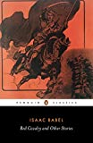 Red Cavalry and Other Stories (Penguin Classics)