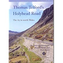 Thomas Telford's Holyhead Road: The A5 in North Wales (Research Report Series)