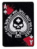 #7: Run But Only Die Tired Skull Ace Blood Tactical Morale Hook+Loop Patch