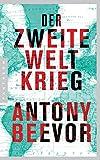 Der Zweite Weltkrieg - Antony Beevor