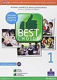 Best choice. Con Fascicolo. Ediz. mylab. Per le Scuole superiori. Con e-book. Con espansione online: 1