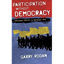 Participation without Democracy: Containing Conflict in Southeast Asia