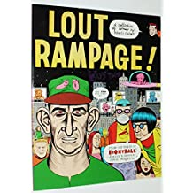 Lout Rampage