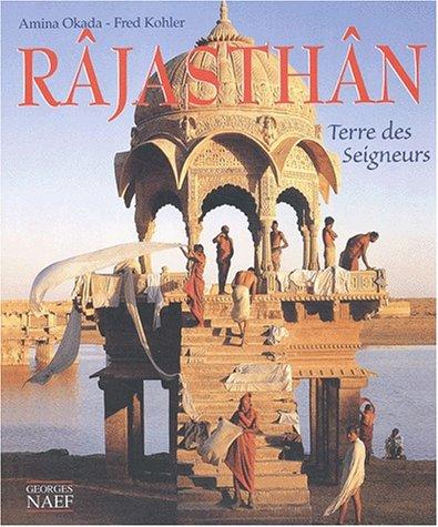 Râjasthân : Terre des seigneurs
