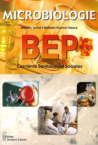 Microbiologie BEP Carrières Sanitaires et Sociales