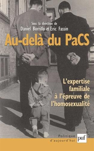 Au delà du pacs : L'Expertise Familiale à l'épreuve de l'homosexualité