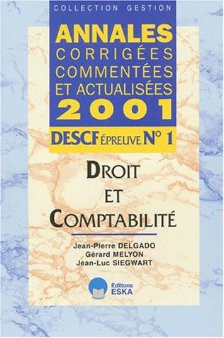 DESCF N° 1 Droit et comptabilité. Annales 2001