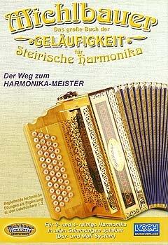 DAS GROSSE BUCH DER GELAEUFIGKEIT - arrangiert für Steirische Handharmonika - Diat. Handharmonika [Noten / Sheetmusic] Komponist: MICHLBAUER FLORIAN