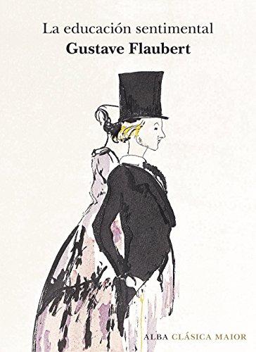 La educación sentimental (Clásica Maior) por Gustave Flabert