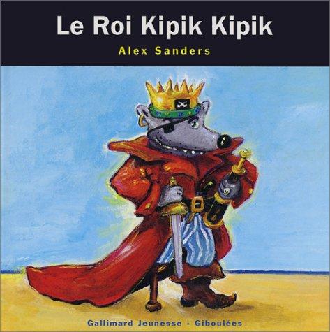 "<a href=""/node/8916"">Le roi Kipik Kipik</a>"