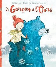 Le garcon et l'ours par Tracey Corderoy