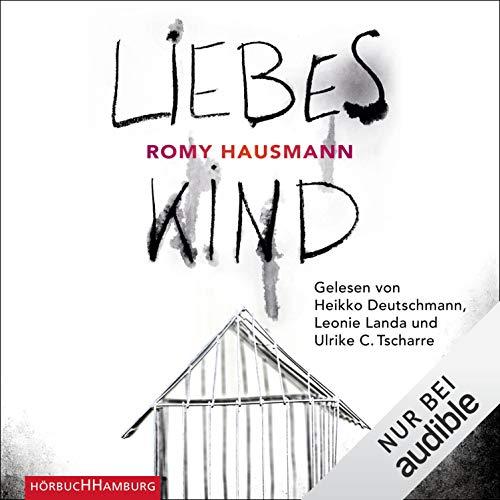 Buchseite und Rezensionen zu 'Liebes Kind' von Romy Hausmann