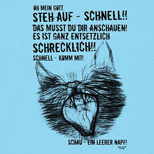 Ein leerer Napf - Katzenmotiv :: Lustiges Sprüche Fun T-Shirt mit Tiermotiv für Herren :: Geschenkidee für Ihn Geschenk für Katzenliebhaber Katzenfans Farbe: hellblau Hellblau