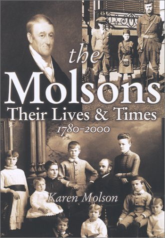 the-molsons-their-lives-and-times-1780-2000