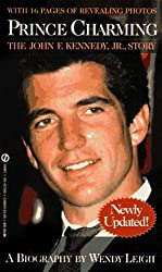 Prince Charming: The John F. Kennedy Jr. Story