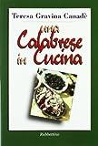 Scarica Libro Una calabrese in cucina (PDF,EPUB,MOBI) Online Italiano Gratis