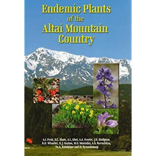 Endemic Plants of the Altai Mountain Country (WILDGuides)