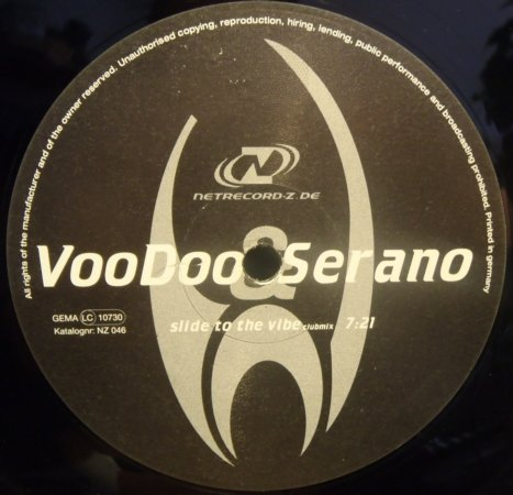 Voodoo & Serano - Slide To The Vibe / This Is Acid - Netrecord-Z - NZ 046
