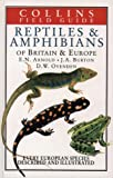 Cover of: Field Guide to the Reptiles and Amphibians of Britain and Europe (Collins Field Guide) | Nicholas Arnold, John A. Burton, Denys Ovenden