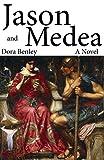 Jason and Medea: A Novel