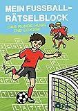 Mein Fußball-Rätselblock: Ratespaß rund ums Leder ab 8 Jahren