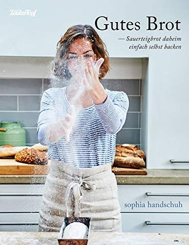 Gutes Brot - Sauerteig daheim einfach selbst backen für den Thermomix® TM5® & TM31