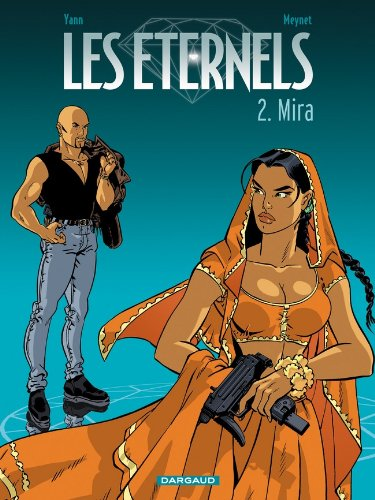Les Eternels, tome 2 : Mira