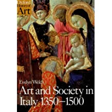 Art and Society in Italy 1350-1500 (Oxford History of Art)