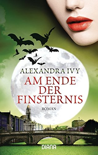 Am Ende der Finsternis: Guardians of Eternity 12 - Roman