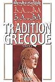 B.A.-BA de la tradition grecque. : volume 2