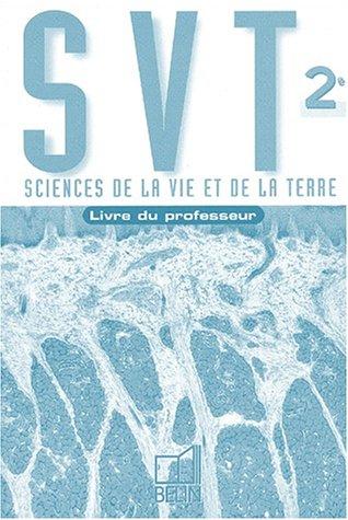 Science de la Vie et de la Terre, 2nde (livre du professeur) par Collectif