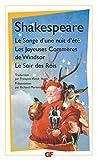Le Songe d'une nuit d'été, suivi de Les Joyeuses commères de Windsor et Le Soir des Rois - Flammarion - 04/01/1994