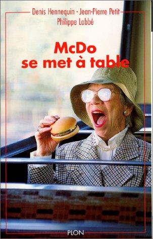 McDo se met à table par Jean-Pierre Petit