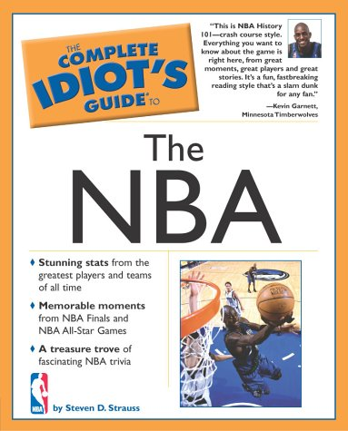 The Complete Idiot's Guide to the Nba por Steven D. Strauss