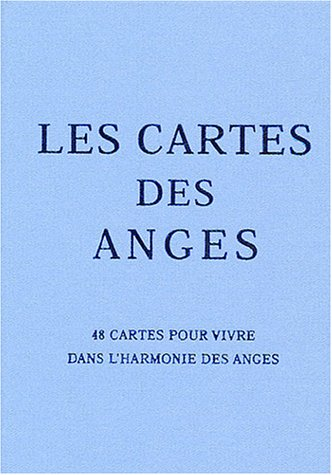 Les cartes des anges : 48 cartes pour vivre dans l'harmonie des anges (1Jeu)