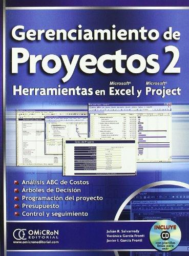Gerenciamiento de Proyectos 2+(Cd).Herramientas con Excel y Project (2ェ Reimpresion) por Julian R. Salvarredy