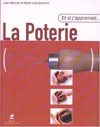 La poterie par Juan-Manuel Becerra, Maria-José Becerra