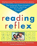 Reading Reflex: The Foolproof Phono-Graphix Method for Teaching Your Child to Read by Carmen McGuinness (1999-08-01)