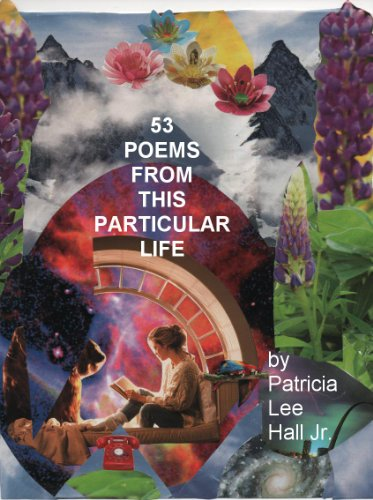 53 POEMS FROM THIS PARTICULAR LIFE (English Edition) (Hat Elvis)