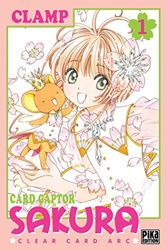 Card captor Sakura (1) : Card captor Sakura /1 : Clear card arc