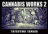 Cannabis works 2