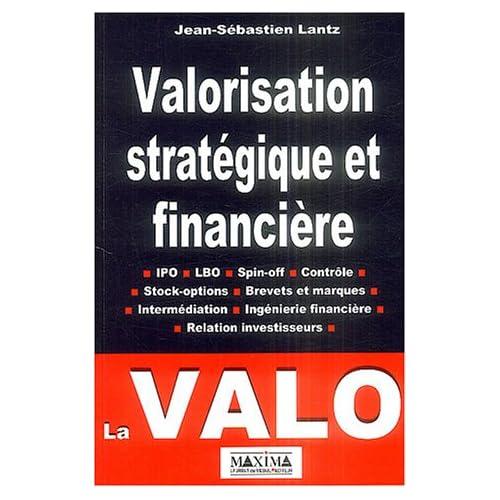 Valorisation financière et stratégique de projets